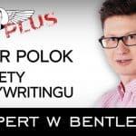 Piotr Polok gościem programu Expert w Bentleyu PLUS